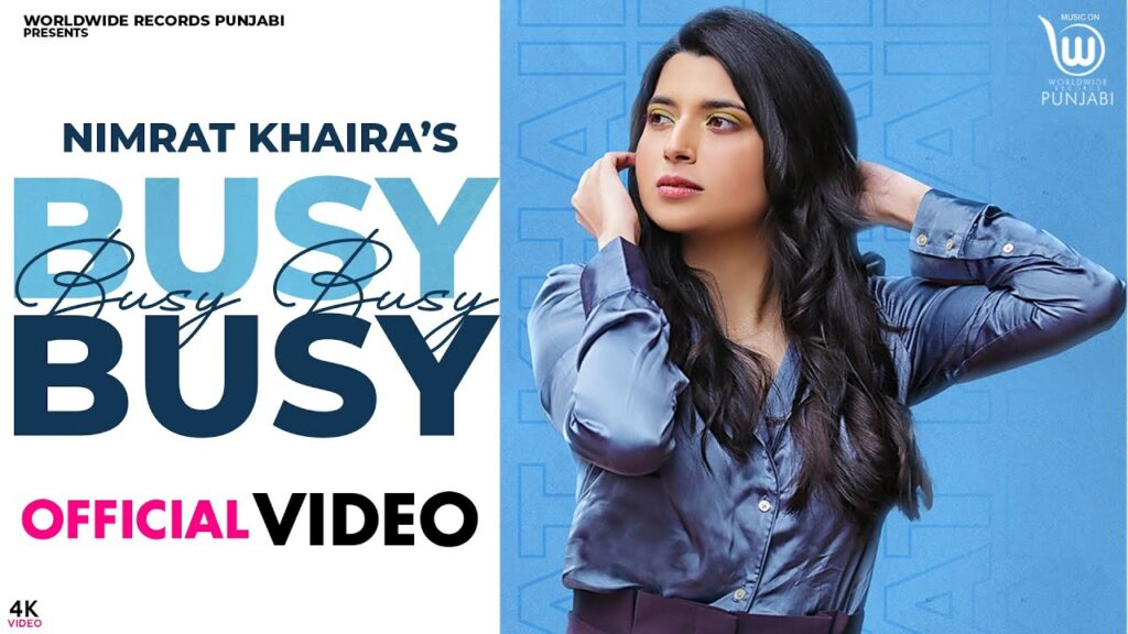 BUSY BUSY NIMRAT KHAIRA (OFFICIAL VIDEO)| LATEST PUNJABI SONG 2020 | new punjabi song 2020 | Punjabi song download mp3