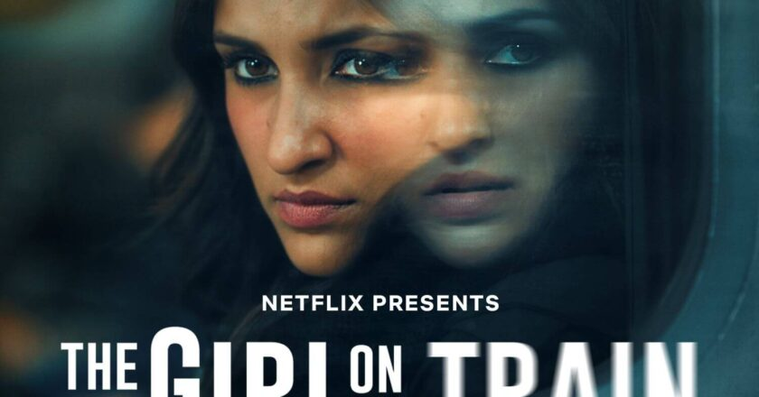 Download The Girl on the Train (2021) Hindi Netflix Movie WEB – DL || 480p [380MB] || 720p [980MB] || 1080p [2.6GB]